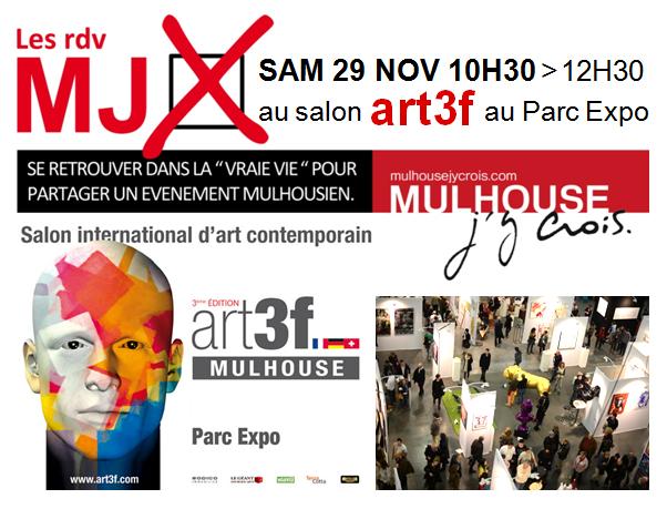 Rdv mjx au salon art3f mulhouse j 39 y crois for Salon art contemporain montpellier